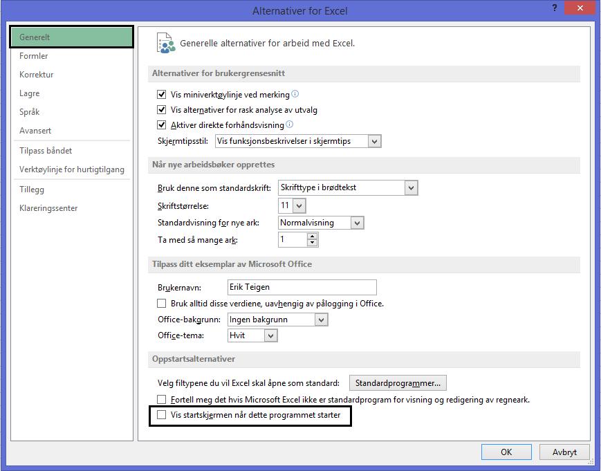 Hvordan fjerne oppstartsskjerm i Excel